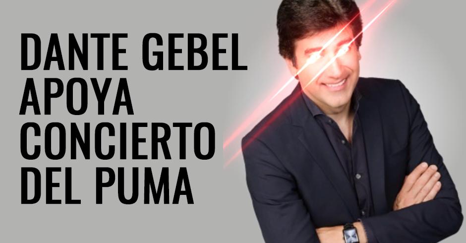 Dante Gebel apoya concierto del puma
